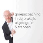 groepscoaching in de praktijk: uitgelegd in 5 stappen