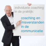 coaching: bij misverstanden in communicatie