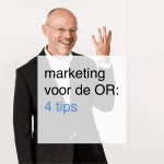 marketing voor de OR: 4 communicatietips