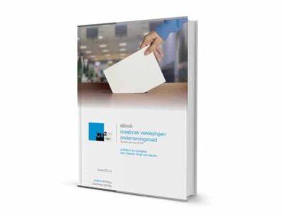 eBook draaiboek verkiezingen ondernemingsraad 2016 - CT².nl