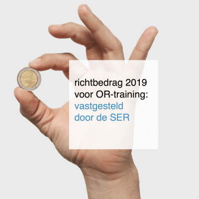 richtbedrag voor OR-training 2019 vastgesteld door de SER - CT2.nl