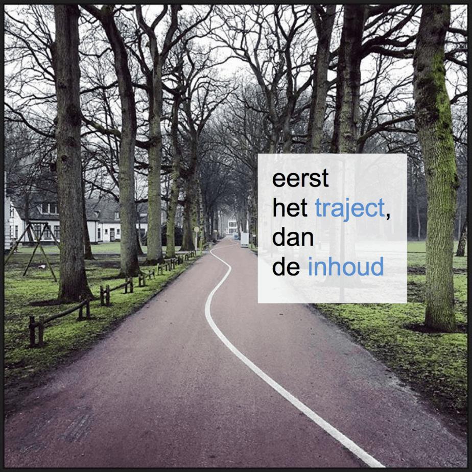 eerst het traject, pas dan de inhoud - CT2.nl