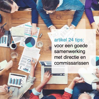 artikel 24 tips voor een goede samenwerking met directie en commissarissen