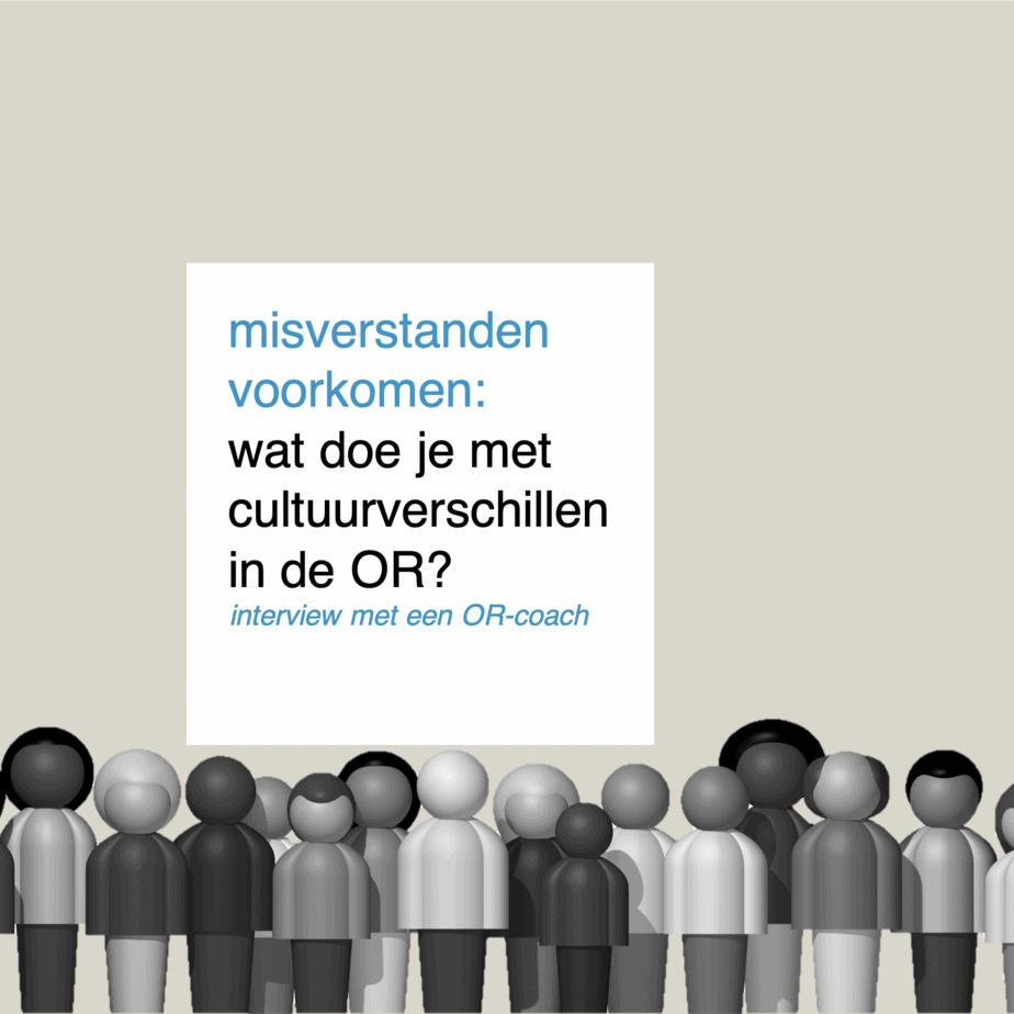 misverstanden voorkomen wat doe je met cultuurverschillen in de OR - CT2.nl