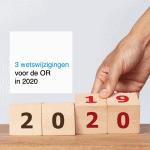 wetswijzigingen voor de OR in 2020 - CT2.nl