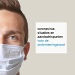 coronavirus: situaties en aandachtspunten voor de OR