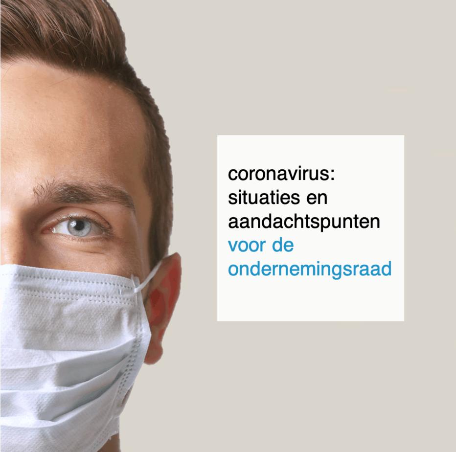 coronavirus: situaties en aandachtspunten voor de OR - CT2.nl