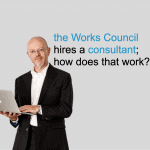 the Works Council hires a consultant; how does that work?