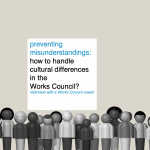 preventing misunderstandings: how to handle cultural differences in the Works Council?