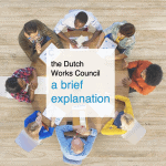 the Dutch Works Council: a brief explanation