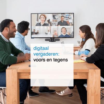 digitaal vergaderen: voors en tegens