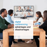 digital conferencing advantages and disadvantages - CT2.nl