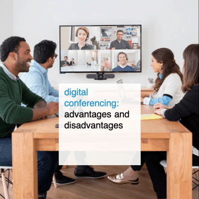 digital conferencing advantages and disadvantages - CT2.nl
